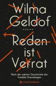 Reden ist Verrat, Geldof, Wilma, Gerstenberg Verlag GmbH & Co.KG, EAN/ISBN-13: 9783836960458