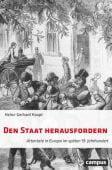 Den Staat herausfordern, Haupt, Heinz-Gerhard, Campus Verlag, EAN/ISBN-13: 9783593511122