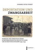 Deportation und Zwangsarbeit, Steinert, Johannes-Dieter, Klartext Verlag, EAN/ISBN-13: 9783837508963