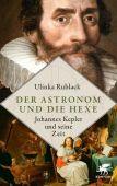 Der Astronom und die Hexe, Rublack, Ulinka, Klett-Cotta, EAN/ISBN-13: 9783608981261
