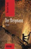 Der Bergmann, Soseki, Natsume, be.bra Verlag GmbH, EAN/ISBN-13: 9783861249207