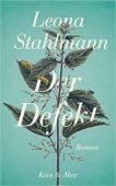 Der Defekt, Stahlmann, Leona, Kein & Aber AG, EAN/ISBN-13: 9783036958217