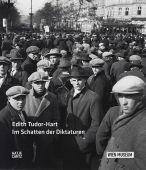 Edith Tudor Hart - Im Schatten der Diktaturen, Forbes, Duncan/Holzer, Anton/McGrath, Roberta, EAN/ISBN-13: 9783775735667