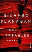 Der Erzähler, Flanagan, Richard, Piper Verlag, EAN/ISBN-13: 9783492058988