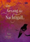 Der Gesang der Nachtigall, Strange, Lucy, Königskinder, EAN/ISBN-13: 9783551560414