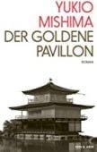 Der Goldene Pavillon, Mishima, Yukio, Kein & Aber AG, EAN/ISBN-13: 9783036958071