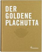 Der goldene Plachutta, Plachutta, Ewald/Plachutta, Mario, Christian Brandstätter, EAN/ISBN-13: 9783850336765