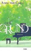 Der Grund, Canal, Anne von, mareverlag GmbH & Co oHG, EAN/ISBN-13: 9783866481961