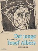 Der junge Josef Albers, Hirmer Verlag, EAN/ISBN-13: 9783777433998