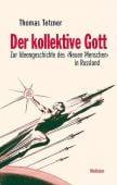 Der kollektive Gott, Tetzner, Thomas, Wallstein Verlag, EAN/ISBN-13: 9783835312388