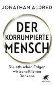 Der korrumpierte Mensch, Aldred, Jonathan, Klett-Cotta, EAN/ISBN-13: 9783608982374