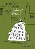 Der Mann ohne Eigenschaften, Mahler, Nicolas, Suhrkamp, EAN/ISBN-13: 9783518464830