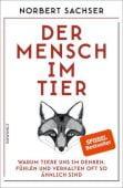 Der Mensch im Tier, Sachser, Norbert, Rowohlt Verlag, EAN/ISBN-13: 9783498060909