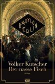 Der nasse Fisch - Filmausgabe, Kutscher, Volker, Verlag Kiepenheuer & Witsch GmbH & Co KG, EAN/ISBN-13: 9783462052084