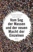 Vom Sog der Massen und der neuen Macht der Einzelnen, Gebauer, Gunter/Rücker, Sven, EAN/ISBN-13: 9783421048134
