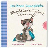 Der kleine Siebenschläfer: Wie geht der Schluckauf wieder weg?, Bohlmann, Sabine/Schoene, Kerstin, EAN/ISBN-13: 9783522459396