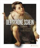 Der schöne Schein, Heine, Florian, Prestel Verlag, EAN/ISBN-13: 9783791386782