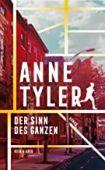Der Sinn des Ganzen, Tyler, Anne, Kein & Aber AG, EAN/ISBN-13: 9783036958200