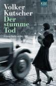 Der stumme Tod, Kutscher, Volker, Verlag Kiepenheuer & Witsch GmbH & Co KG, EAN/ISBN-13: 9783462042122