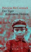 Der Tiger in meinem Herzen, McCormick, Patricia, Fischer, S. Verlag GmbH, EAN/ISBN-13: 9783596855803