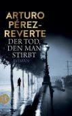 Der Tod, den man stirbt, Pérez-Reverte, Arturo, Insel Verlag, EAN/ISBN-13: 9783458364559