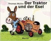 Der Traktor und der Esel, Müller, Thomas, Moritz Verlag, EAN/ISBN-13: 9783895653025