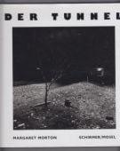 Der Tunnel, Morton, Margaret, Schirmer/Mosel Verlag GmbH, EAN/ISBN-13: 9783888148026