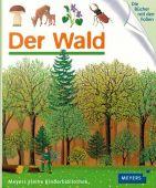 Der Wald, Fischer Meyers, EAN/ISBN-13: 9783737371391