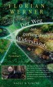 Der Weg des geringsten Widerstands, Werner, Florian, Nagel & Kimche AG Verlag, EAN/ISBN-13: 9783312010950