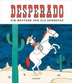 Desperado, Könnecke, Ole, Carl Hanser Verlag GmbH & Co.KG, EAN/ISBN-13: 9783446264342