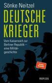 Deutsche Krieger, Neitzel, Sönke, Propyläen Verlag, EAN/ISBN-13: 9783549076477