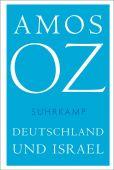 Deutschland und Israel, Oz, Amos, Suhrkamp, EAN/ISBN-13: 9783518469187