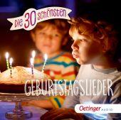 Die 30 schönsten Geburtstagslieder, Oetinger Media GmbH, EAN/ISBN-13: 4260173788518