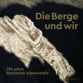Die Berge und wir, Prestel Verlag, EAN/ISBN-13: 9783791358864