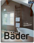 Die besten Bäder, Brüßel, Martina, Callwey Verlag, EAN/ISBN-13: 9783766722799