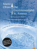 Die Einzimmertafel St. Amour, Ohno, Mario, Christian Verlag, EAN/ISBN-13: 9783959614139