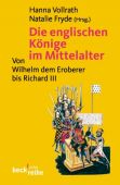Die englischen Könige im Mittelalter, Verlag C. H. BECK oHG, EAN/ISBN-13: 9783406589829