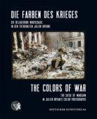 Die Farben des Krieges/The Colors of War, Bryans, Julien, Dt. Kunstverlag GmbH, EAN/ISBN-13: 9783422070981