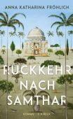 Die Festung oder Rückkehr nach Samthar, Fröhlich, Anna Katharina, Verlag C. H. BECK oHG, EAN/ISBN-13: 9783406727641