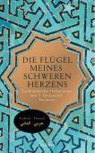 Die Flügel meines schweren Herzens, Manesse Verlag GmbH, EAN/ISBN-13: 9783717540922