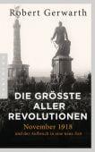 Die größte aller Revolutionen, Gerwarth, Robert, Pantheon, EAN/ISBN-13: 9783570554135