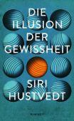 Die Illusion der Gewissheit, Hustvedt, Siri, Rowohlt Verlag, EAN/ISBN-13: 9783498030384
