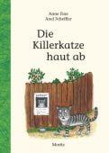Die Killerkatze haut ab, Fine, Anne, Moritz Verlag, EAN/ISBN-13: 9783895653889