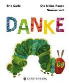 Die kleine Raupe Nimmersatt - DANKE!, Carle, Eric, Gerstenberg Verlag GmbH & Co.KG, EAN/ISBN-13: 9783836960014