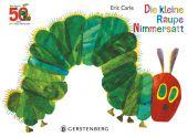 Die kleine Raupe Nimmersatt - Jubiläumsausgabe, Carle, Eric, Gerstenberg Verlag GmbH & Co.KG, EAN/ISBN-13: 9783836960007