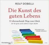 Die Kunst des guten Lebens, Dobelli, Rolf, Osterwold audio, EAN/ISBN-13: 9783869523743