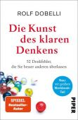 Die Kunst des klaren Denkens, Dobelli, Rolf, Piper Verlag, EAN/ISBN-13: 9783492059008