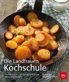 Die Landfrauen Kochschule, Bischof, Tanja/Raider, Peter, BLV Buchverlag GmbH & Co. KG, EAN/ISBN-13: 9783835412644