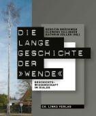 Die lange Geschichte der 'Wende', Ch. Links Verlag GmbH, EAN/ISBN-13: 9783962891039