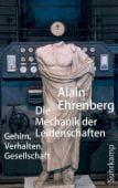 Die Mechanik der Leidenschaften, Ehrenberg, Alain, Suhrkamp, EAN/ISBN-13: 9783518587300